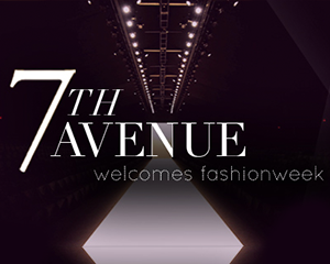 7th AVENUE welcomes Fashion Week | Saturday