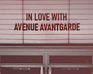 In Love with AVENUE AVANTGARDE | 14.02.