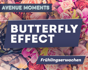 Avenue Moments x Butterfly Effect | Sat 24.03.18