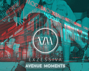 Avenue Moments x Exzessiva | Sat 05.05.18