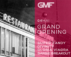 GMF | GRAND OPENING