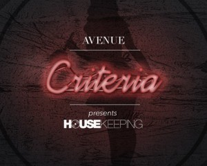 AVENUE Criteria x HOUSEKEEPING | Saturday