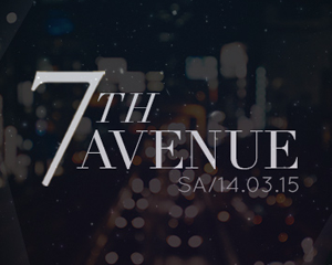 7th AVENUE | Saturday | 14.03