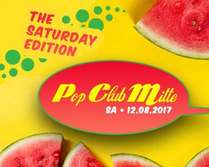 Pop Club Mitte | Sat 12th Aug