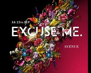 Excuse Me. | Sat 23rd Sept