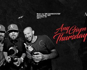 Any Given Thursday! pres. 2BE Club Soundsystem | 07.12.17
