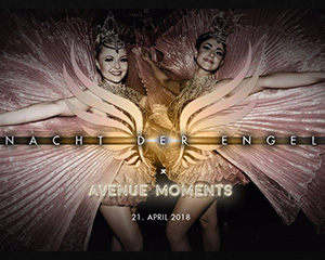 Nacht der Engel 1. Anniversary x Avenue Moments | Sat 26.05.18