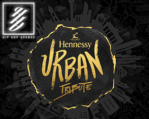 HIP HOP AVENUE x Hennessy Urban Tribute | Fri 18.05.18