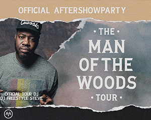 Official Man of The Woods Afterparty | Mon 13.08.18