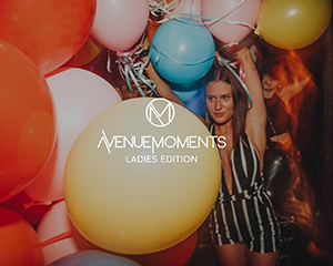 AVENUE Moments • Ladies Edition | Sat 29.09.2018