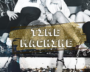 Time Machine | Sat 11.05.