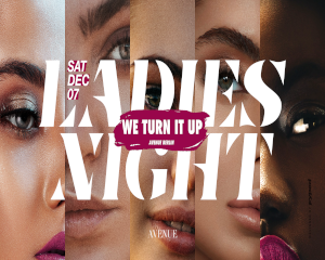 We TURN it UP | Ladies Night | Sat. 07/12