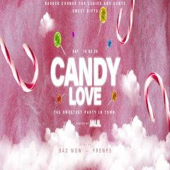 Candy Love | Grand Opening I RnB & Hip Hop I Avenue