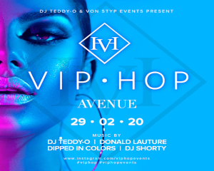 Vip • Hop | Hosted Dj Teddy – O